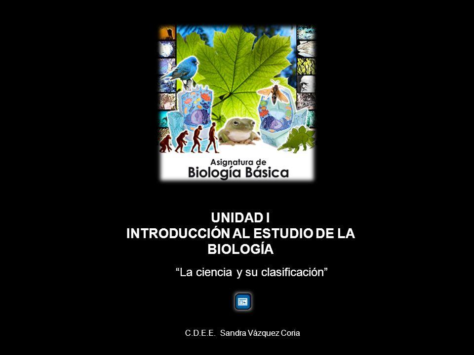 INTRODUCCIÓN AL ESTUDIO DE LA BIOLOGÍA