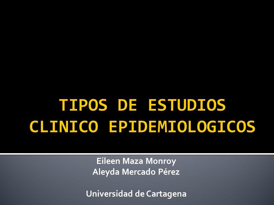 TIPOS DE ESTUDIOS CLINICO EPIDEMIOLOGICOS