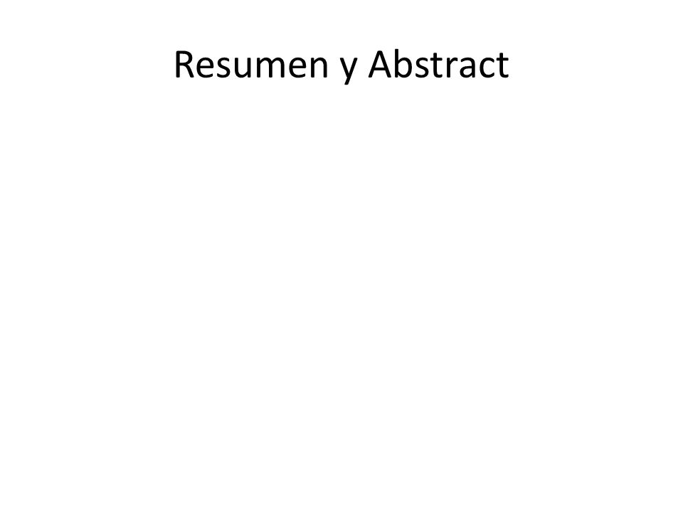 Resumen y Abstract