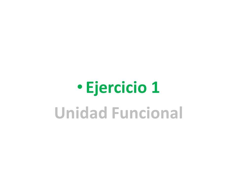 Ejercicio 1 Unidad Funcional