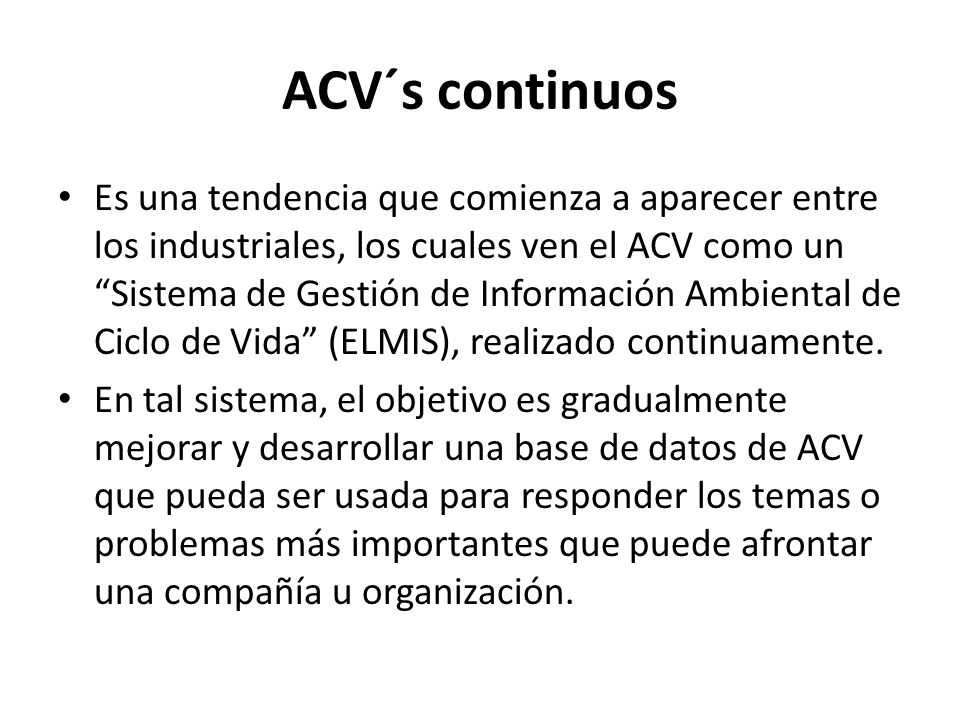 ACV´s continuos