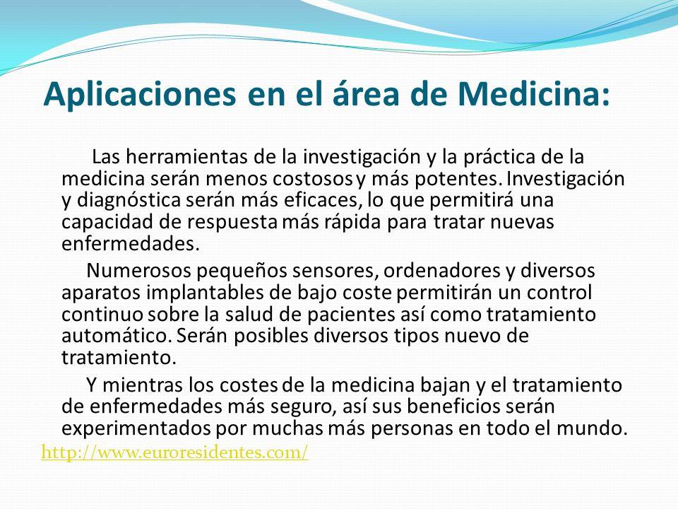 Aplicaciones en el área de Medicina: