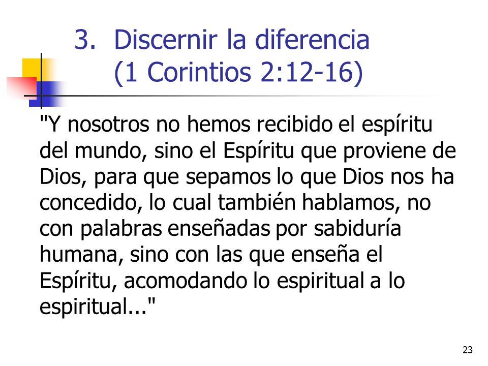 Discernir la diferencia (1 Corintios 2:12-16)
