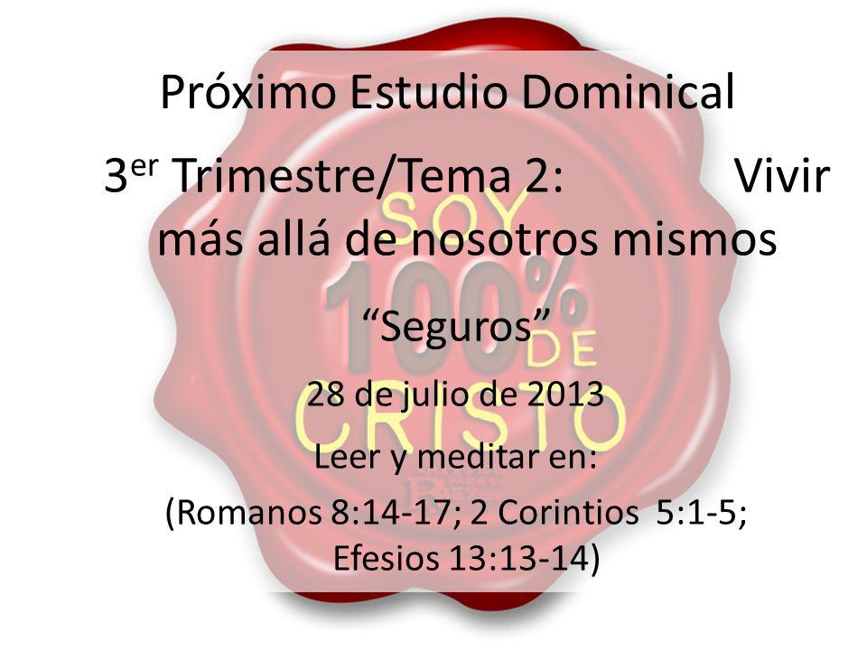 Próximo Estudio Dominical