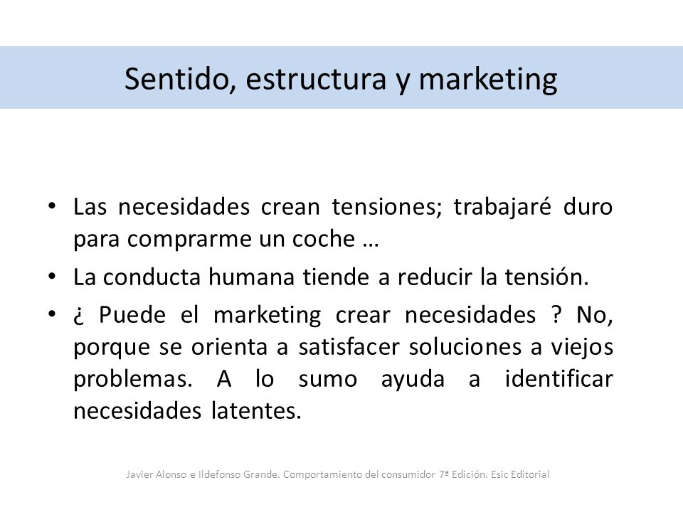 Sentido, estructura y marketing