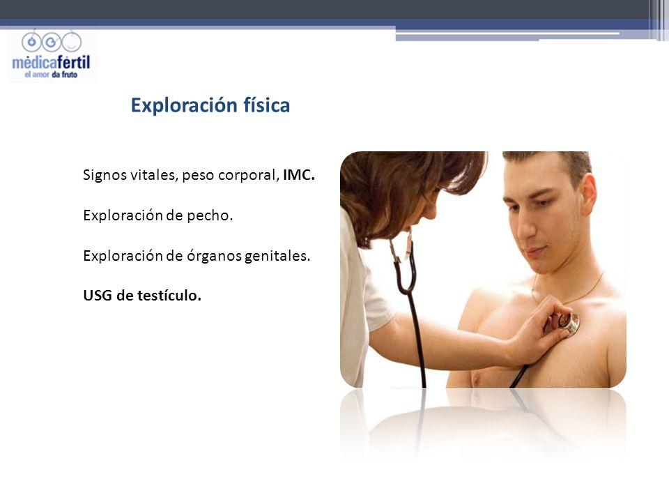 Exploración física Signos vitales, peso corporal, IMC.