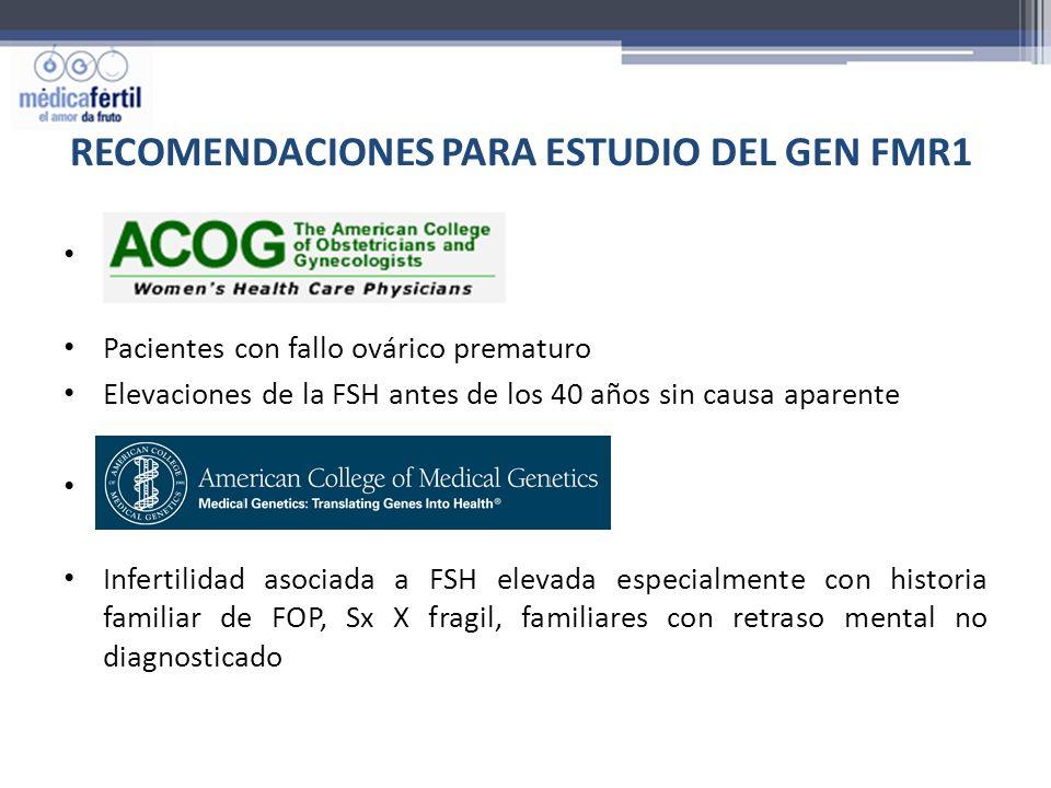 RECOMENDACIONES PARA ESTUDIO DEL GEN FMR1