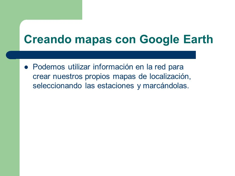 Creando mapas con Google Earth