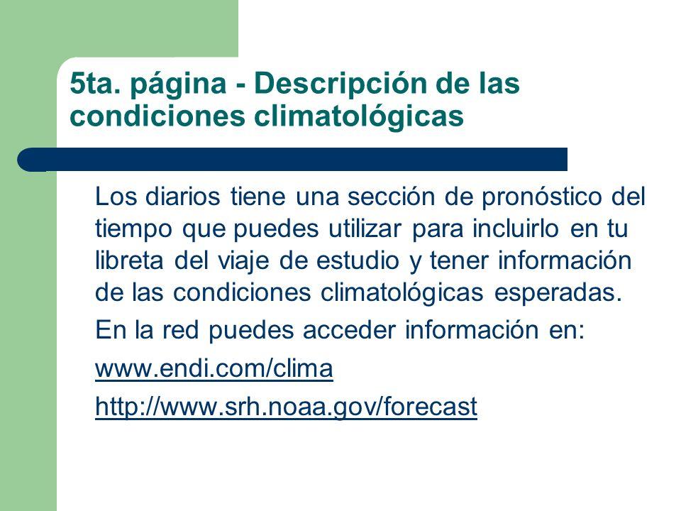 5ta. página - Descripción de las condiciones climatológicas