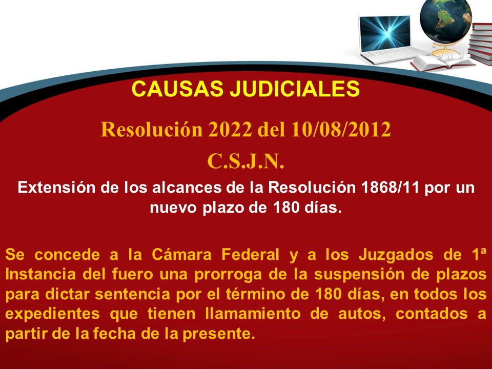 CAUSAS JUDICIALES Resolución 2022 del 10/08/2012 C.S.J.N.