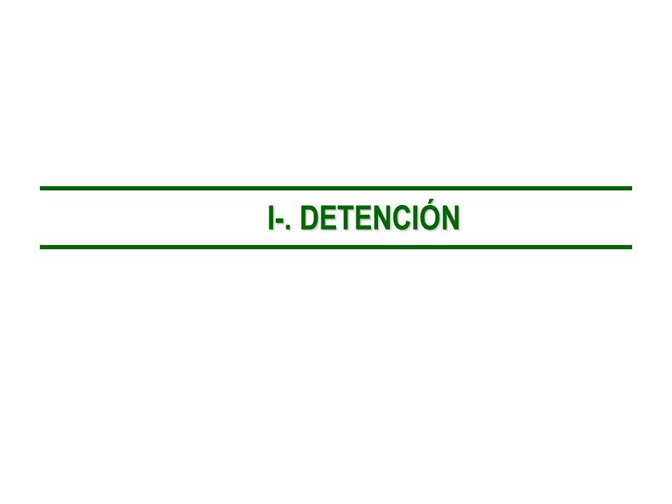 I-. DETENCIÓN