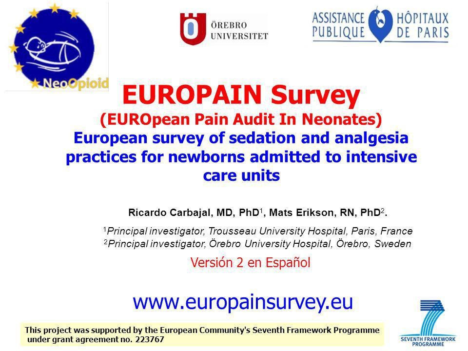 EUROPAIN Survey (EUROpean Pain Audit In Neonates) European survey of sedation and analgesia practices for newborns admitted to intensive care units