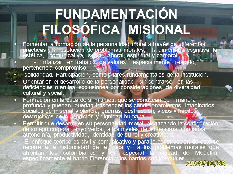 FUNDAMENTACIÓN FILOSÓFICA MISIONAL