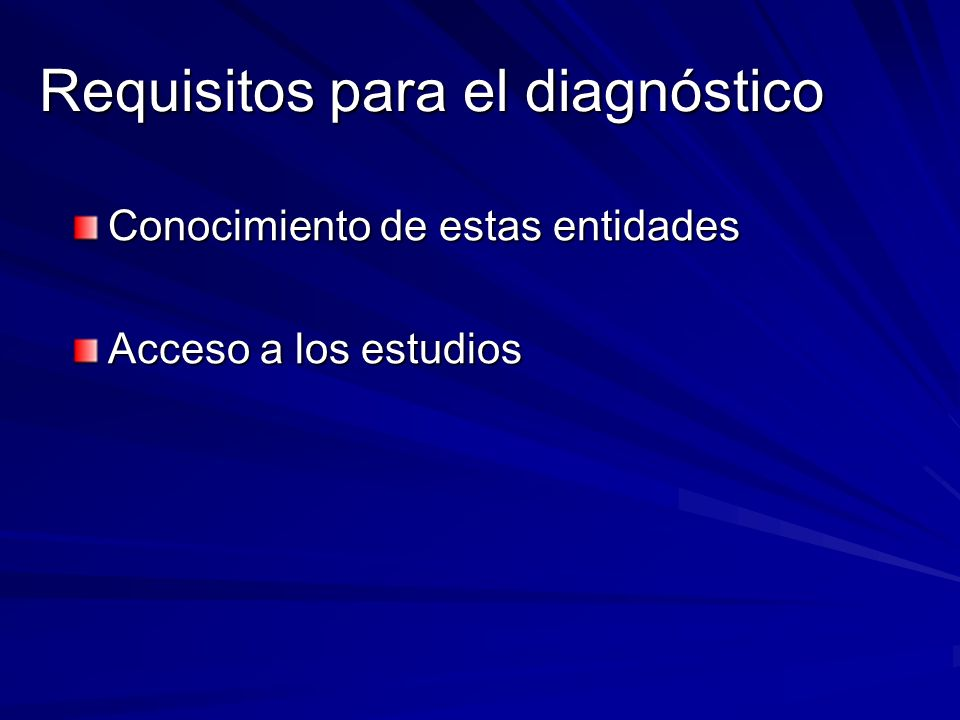 Requisitos para el diagnóstico