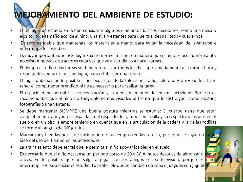 MEJORAMIENTO DEL AMBIENTE DE ESTUDIO: