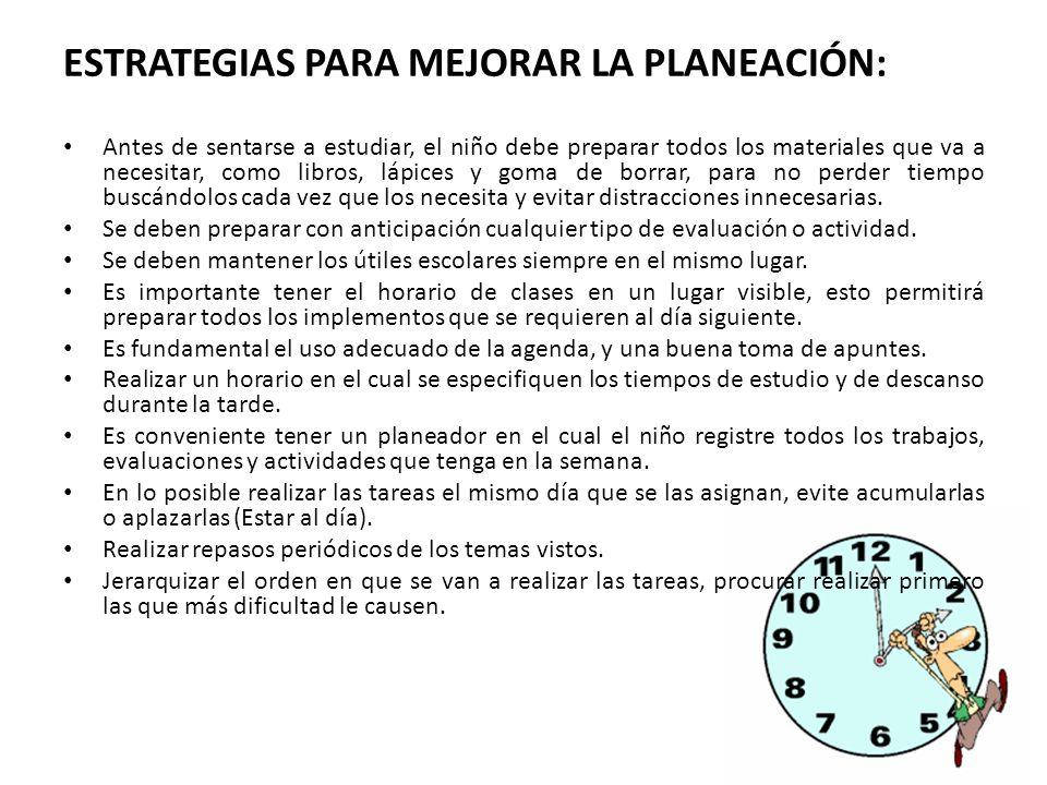 ESTRATEGIAS PARA MEJORAR LA PLANEACIÓN: