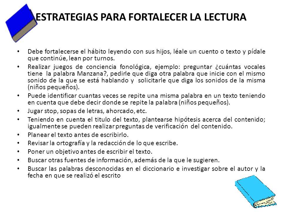 ESTRATEGIAS PARA FORTALECER LA LECTURA
