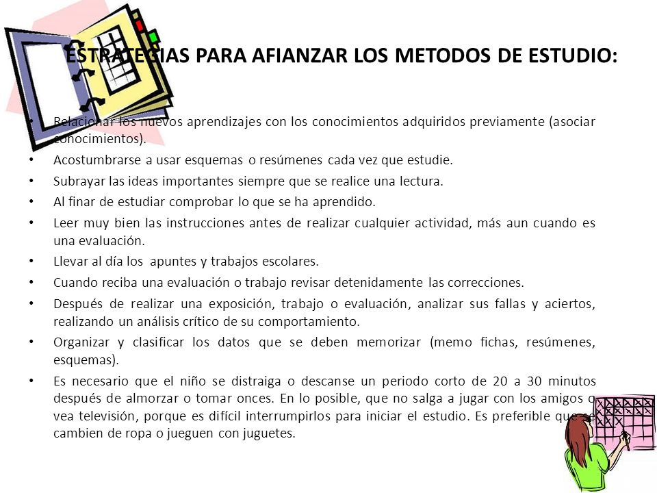 ESTRATEGIAS PARA AFIANZAR LOS METODOS DE ESTUDIO: