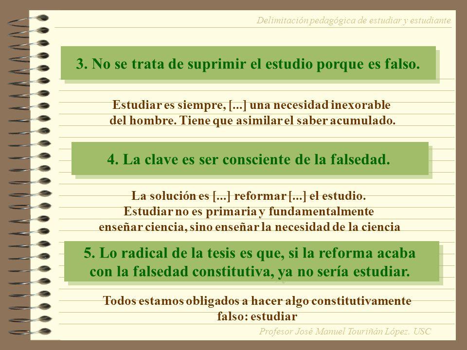 3. No se trata de suprimir el estudio porque es falso.