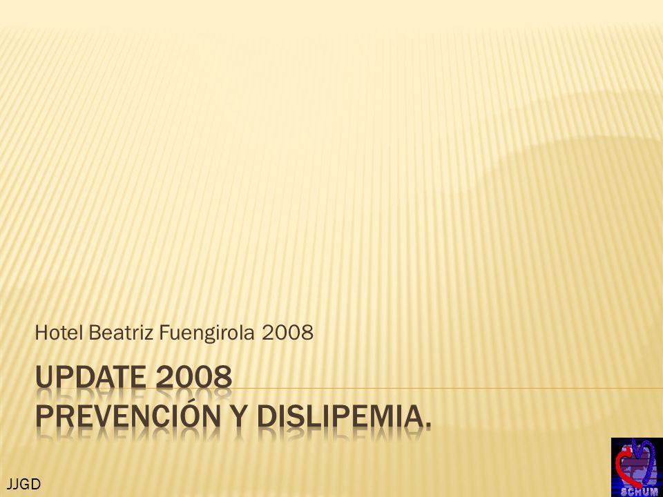 UPDATE 2008 Prevención y dislipemia.