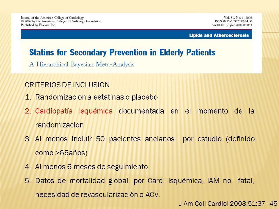 CRITERIOS DE INCLUSION Randomizacion a estatinas o placebo