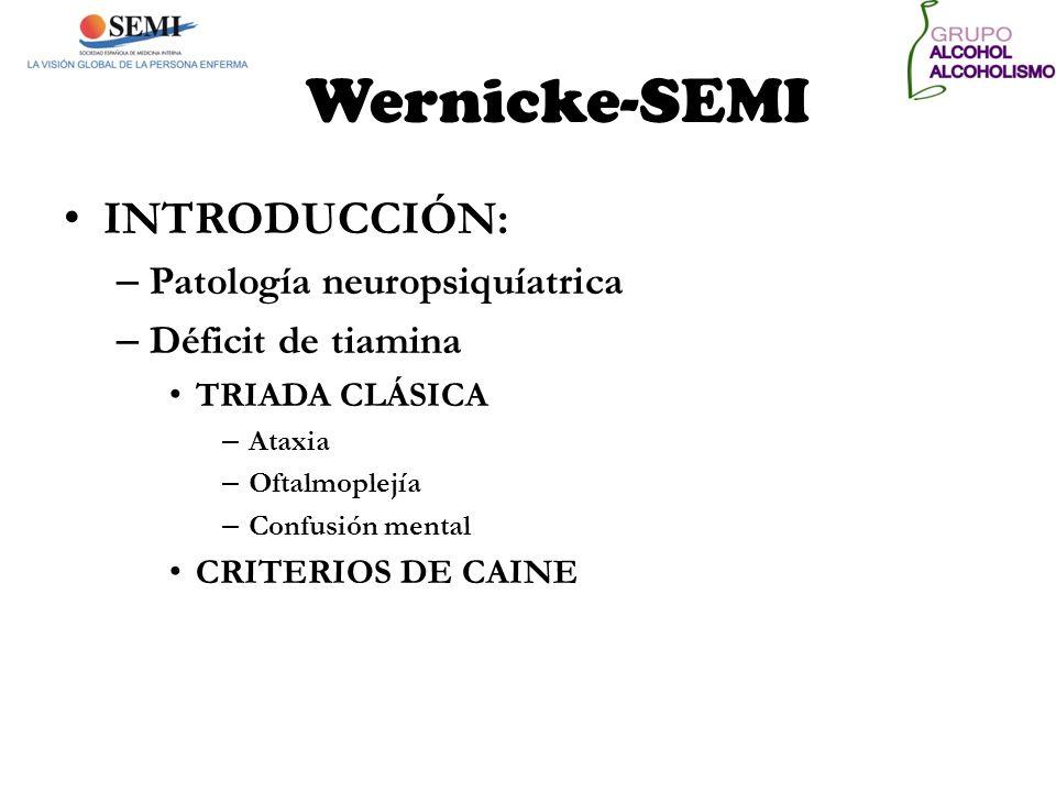 Wernicke-SEMI INTRODUCCIÓN: Patología neuropsiquíatrica