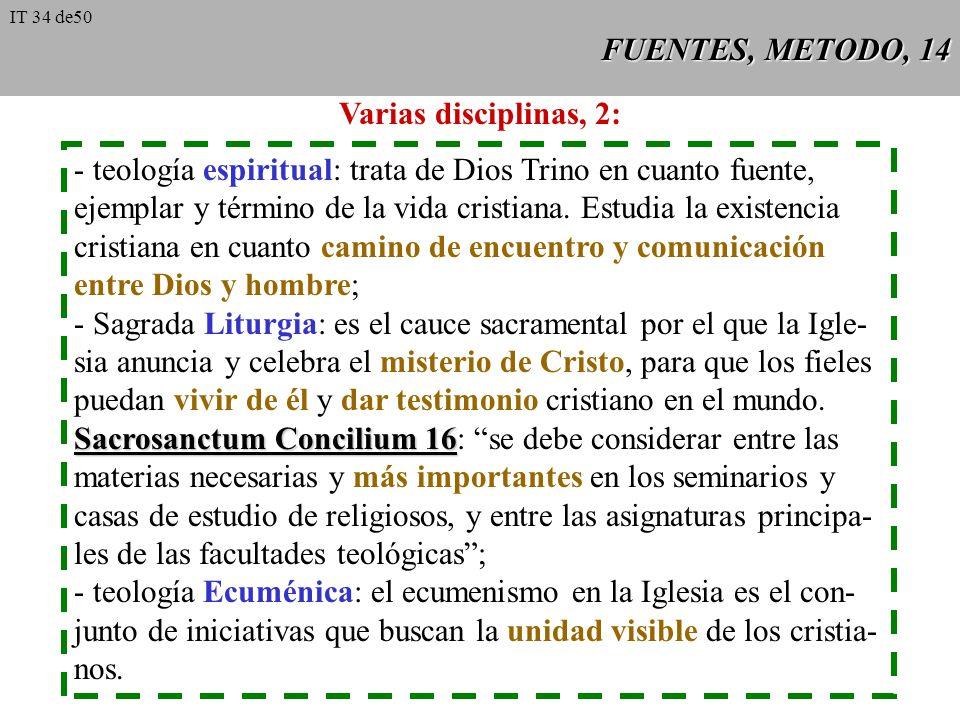 - teología espiritual: trata de Dios Trino en cuanto fuente,