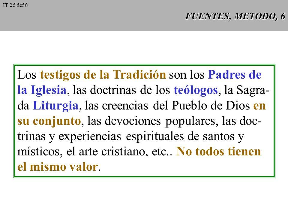 Los testigos de la Tradición son los Padres de