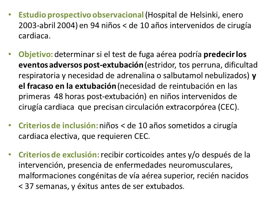 Estudio prospectivo observacional (Hospital de Helsinki, enero 2003-abril 2004) en 94 niños < de 10 años intervenidos de cirugía cardiaca.