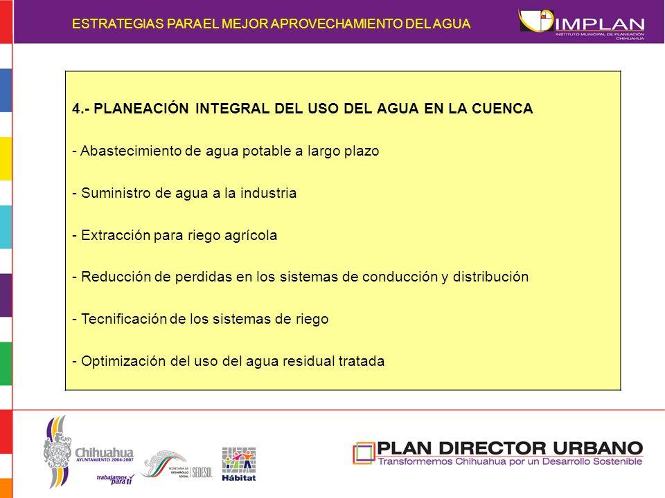 4.- PLANEACIÓN INTEGRAL DEL USO DEL AGUA EN LA CUENCA