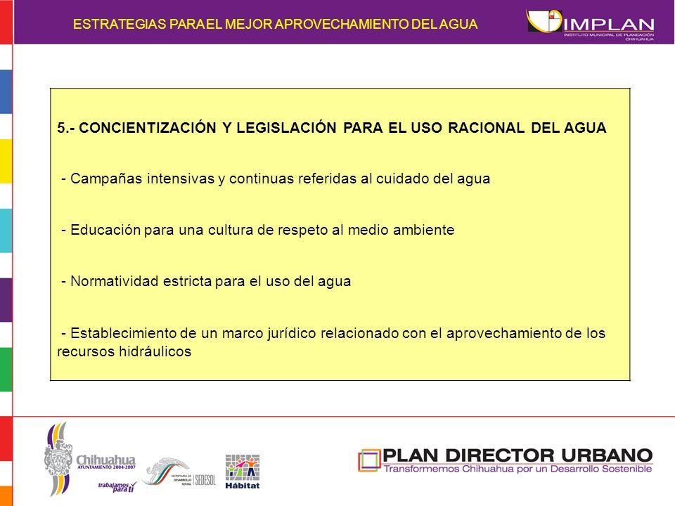 5.- CONCIENTIZACIÓN Y LEGISLACIÓN PARA EL USO RACIONAL DEL AGUA