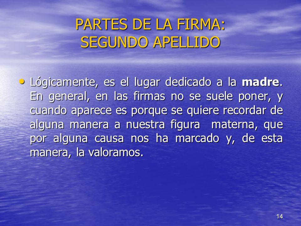 PARTES DE LA FIRMA: SEGUNDO APELLIDO