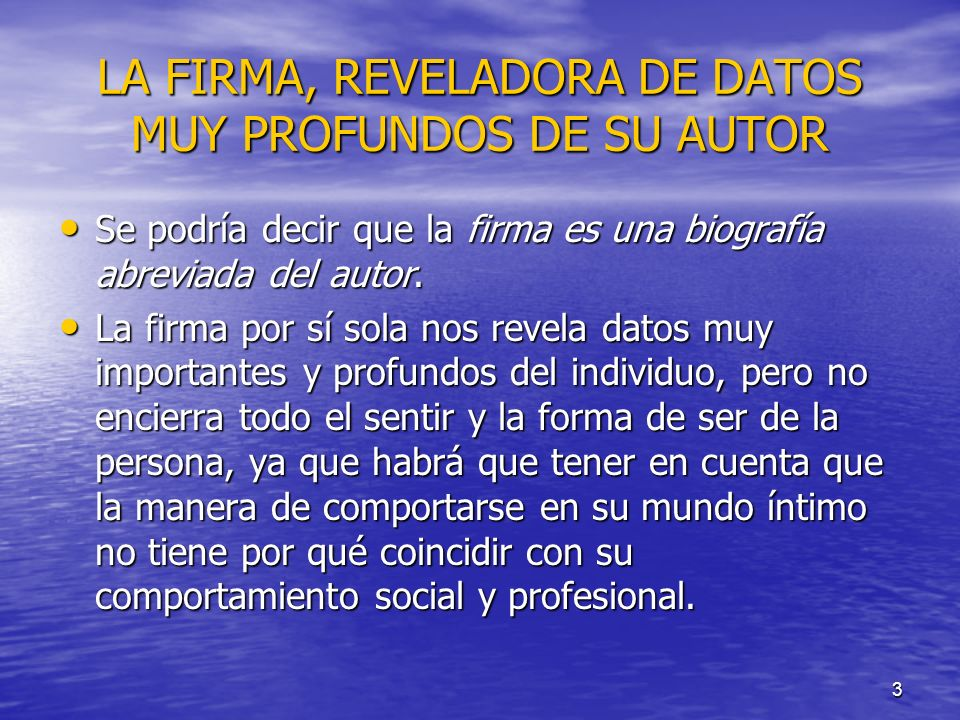 LA FIRMA, REVELADORA DE DATOS MUY PROFUNDOS DE SU AUTOR