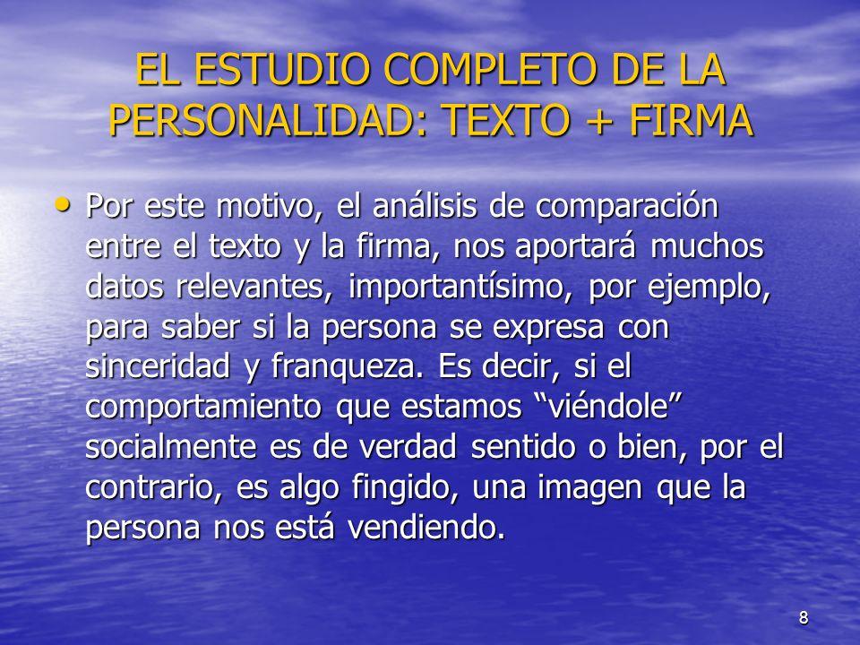 EL ESTUDIO COMPLETO DE LA PERSONALIDAD: TEXTO + FIRMA
