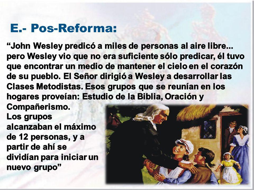 E.- Pos-Reforma: