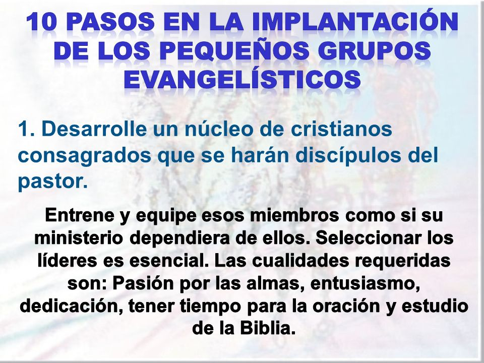 10 Pasos en la implantación de los Pequeños Grupos Evangelísticos