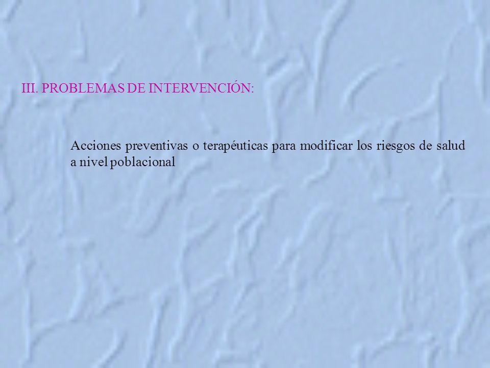 III. PROBLEMAS DE INTERVENCIÓN: