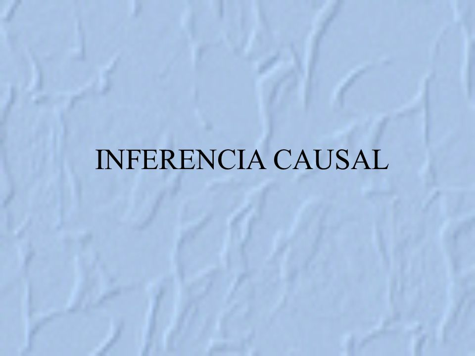 INFERENCIA CAUSAL