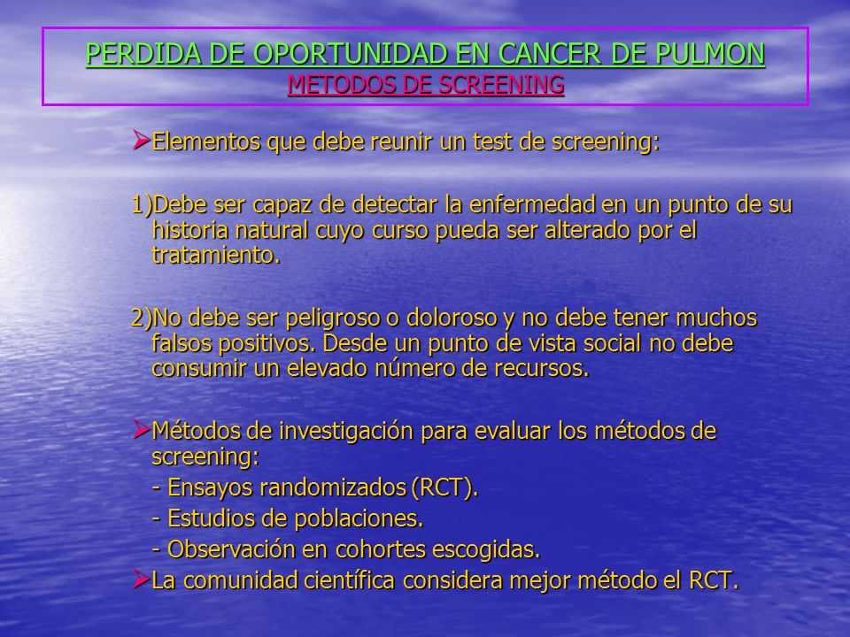 PERDIDA DE OPORTUNIDAD EN CANCER DE PULMON METODOS DE SCREENING