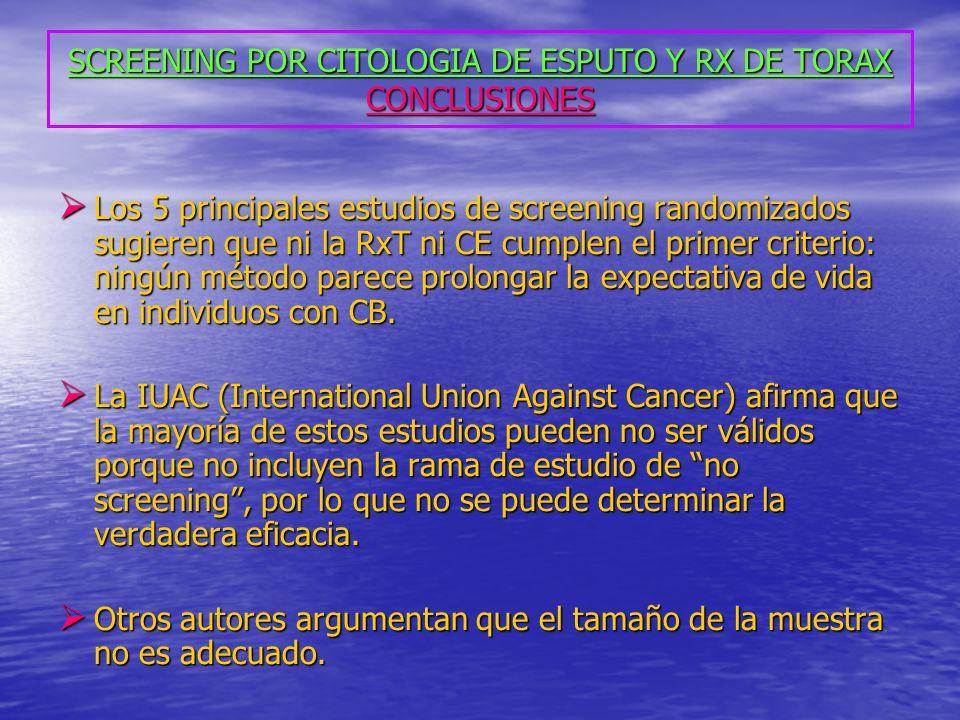 SCREENING POR CITOLOGIA DE ESPUTO Y RX DE TORAX CONCLUSIONES