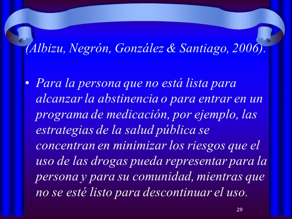 (Albizu, Negrón, González & Santiago, 2006).