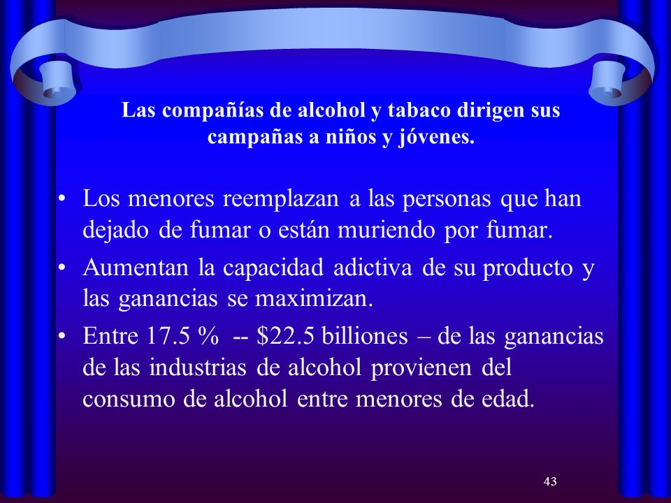 Las compañías de alcohol y tabaco dirigen sus campañas a niños y jóvenes.