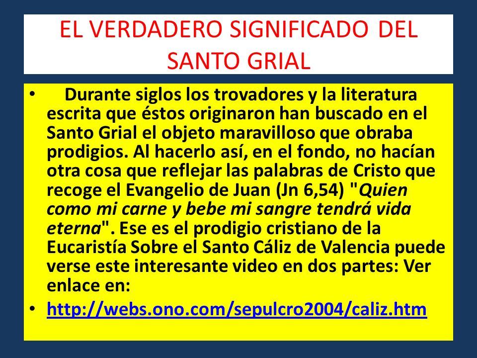EL VERDADERO SIGNIFICADO DEL SANTO GRIAL