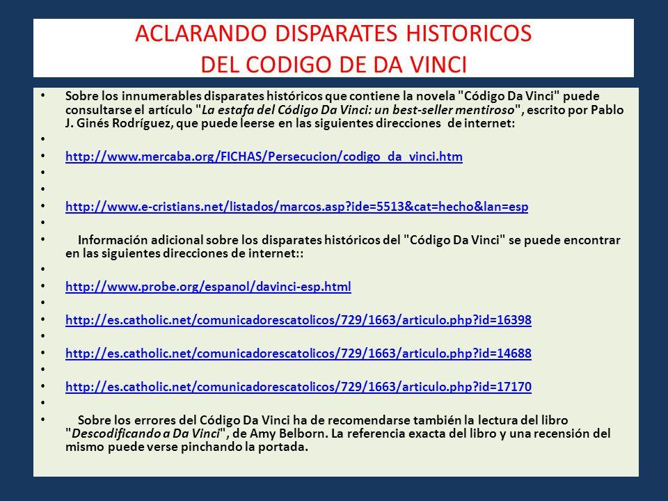 ACLARANDO DISPARATES HISTORICOS DEL CODIGO DE DA VINCI