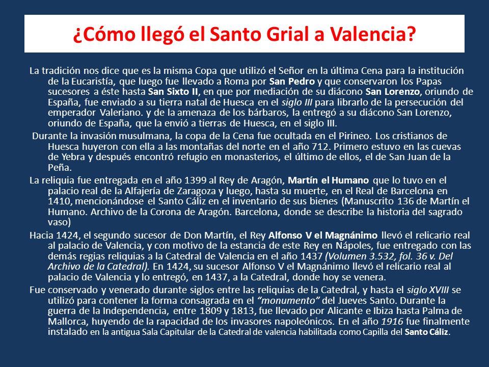 ¿Cómo llegó el Santo Grial a Valencia