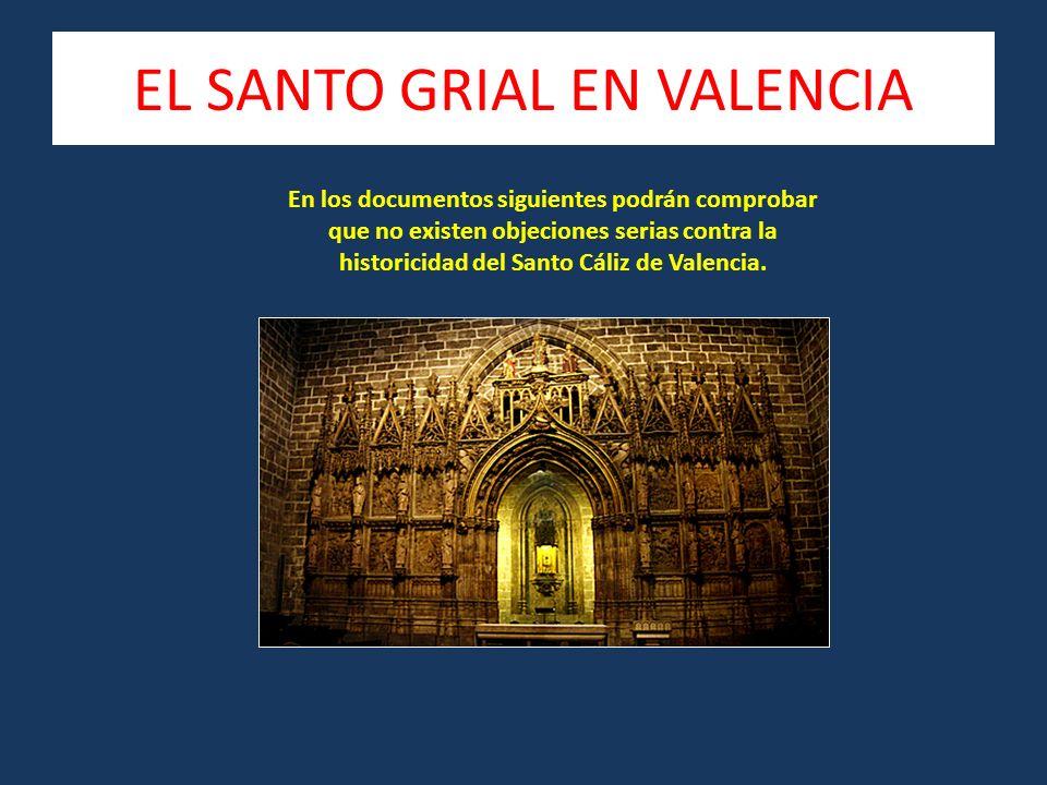 EL SANTO GRIAL EN VALENCIA