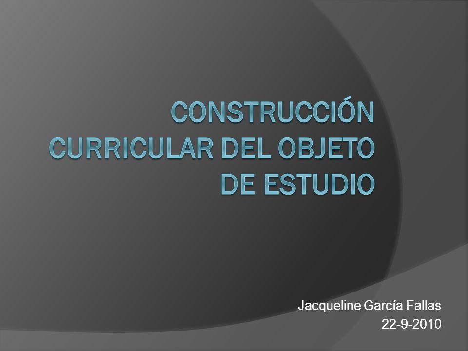 Construcción curricular del objeto de estudio