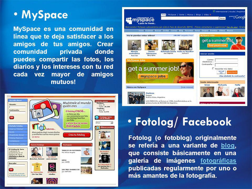 MySpace Fotolog/ Facebook