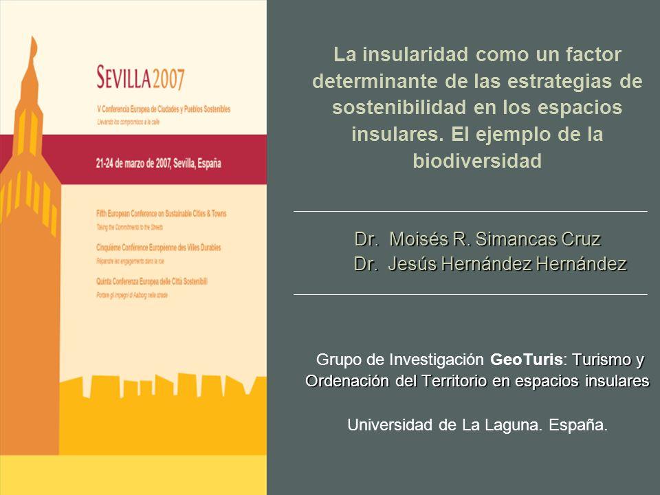 La insularidad como un factor determinante de las estrategias de sostenibilidad en los espacios insulares.