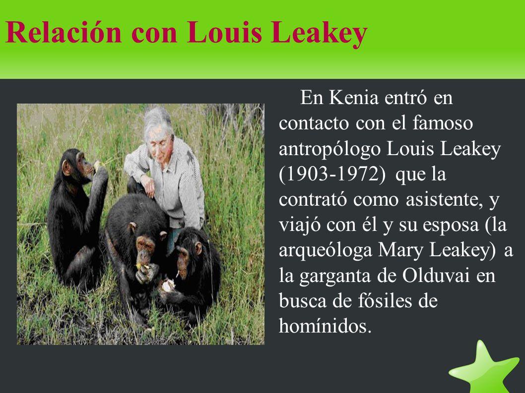 Relación con Louis Leakey